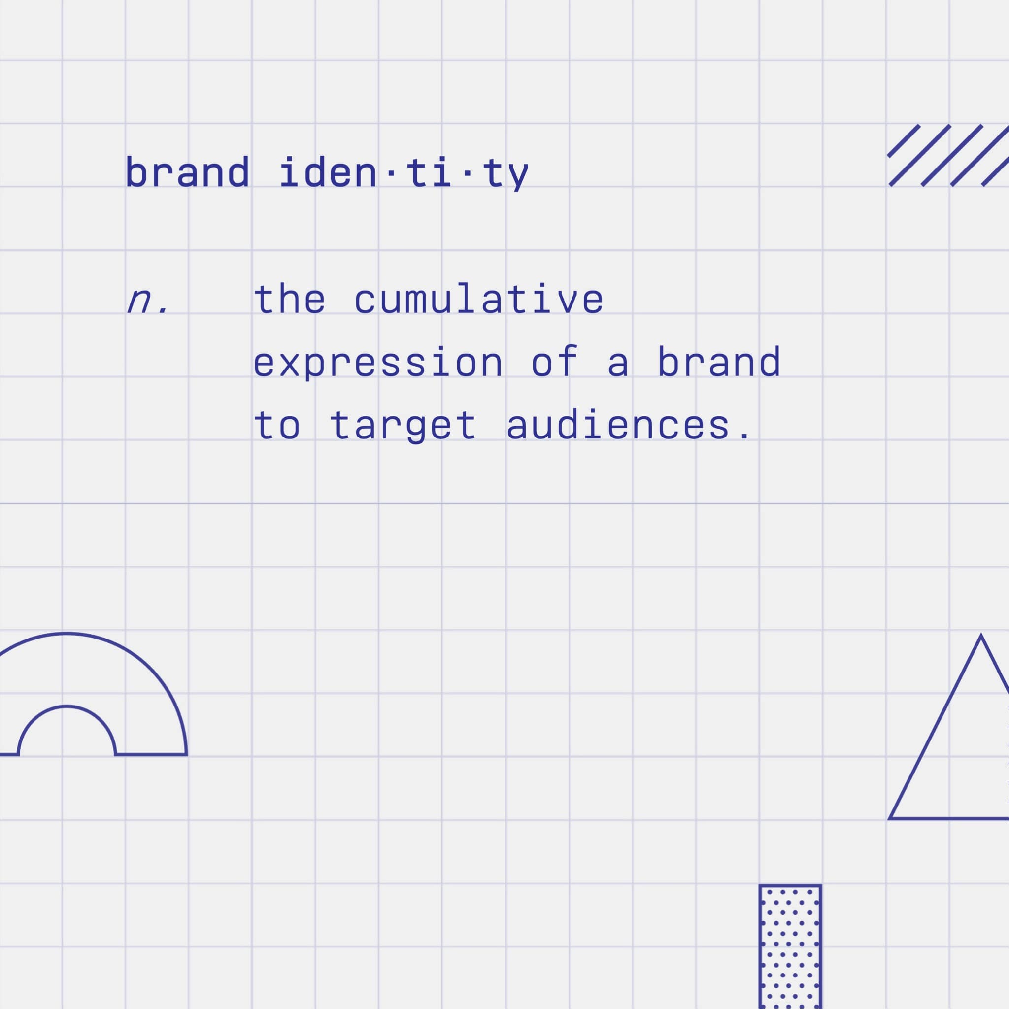 Definition of brand identity on How Brands Are Built