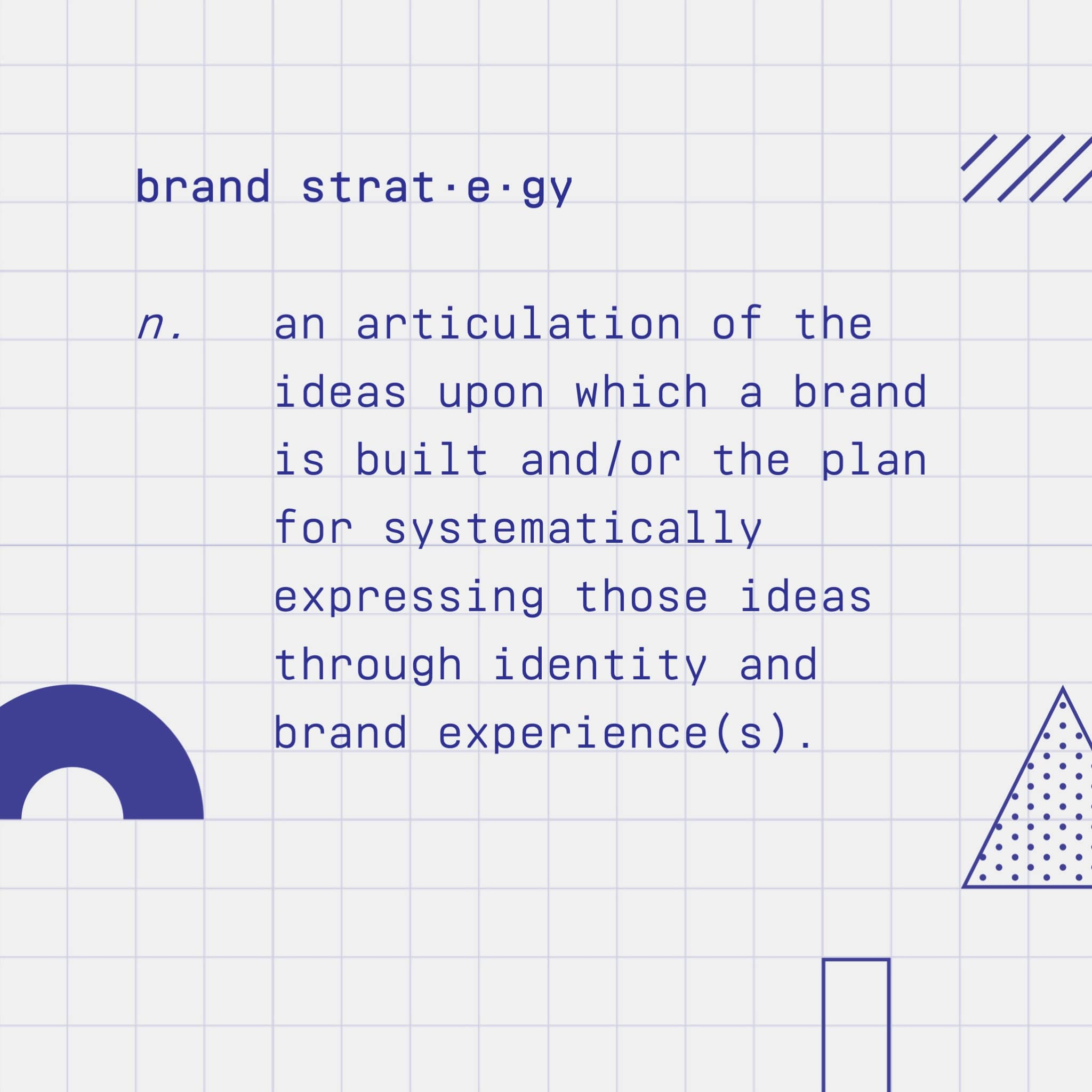 Definition of brand strategy on How Brands Are Built