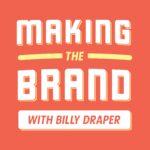 Making the Brand podcast artwork