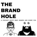 The Brand Hole podcast artwork
