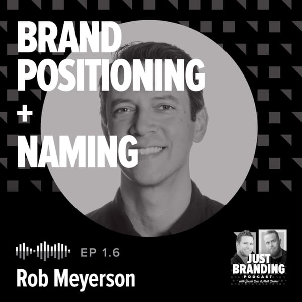 Rob on JUST Branding