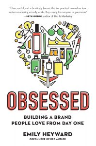Emily Heyward's book, Obsessed: Building a Brand People Love from Day One