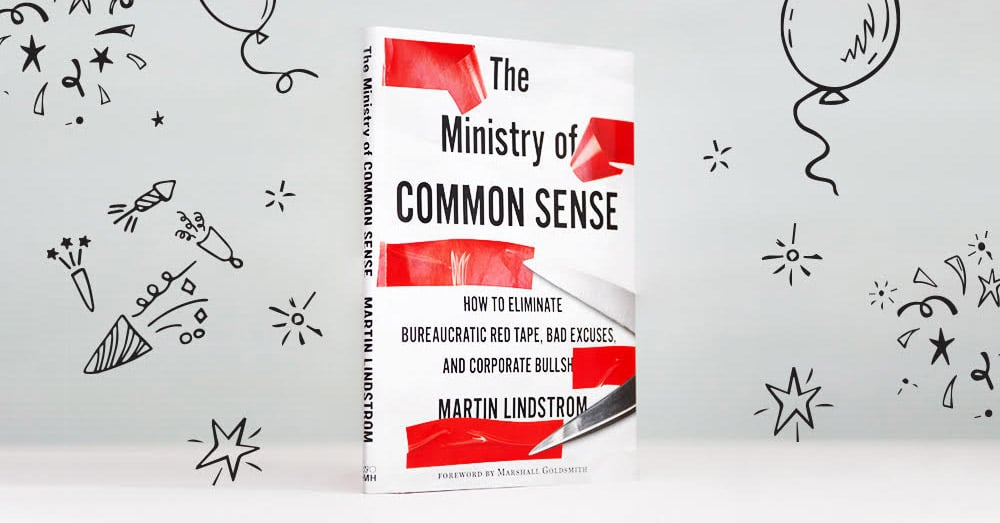 The Ministry of Common Sense, by Martin Lindstrom