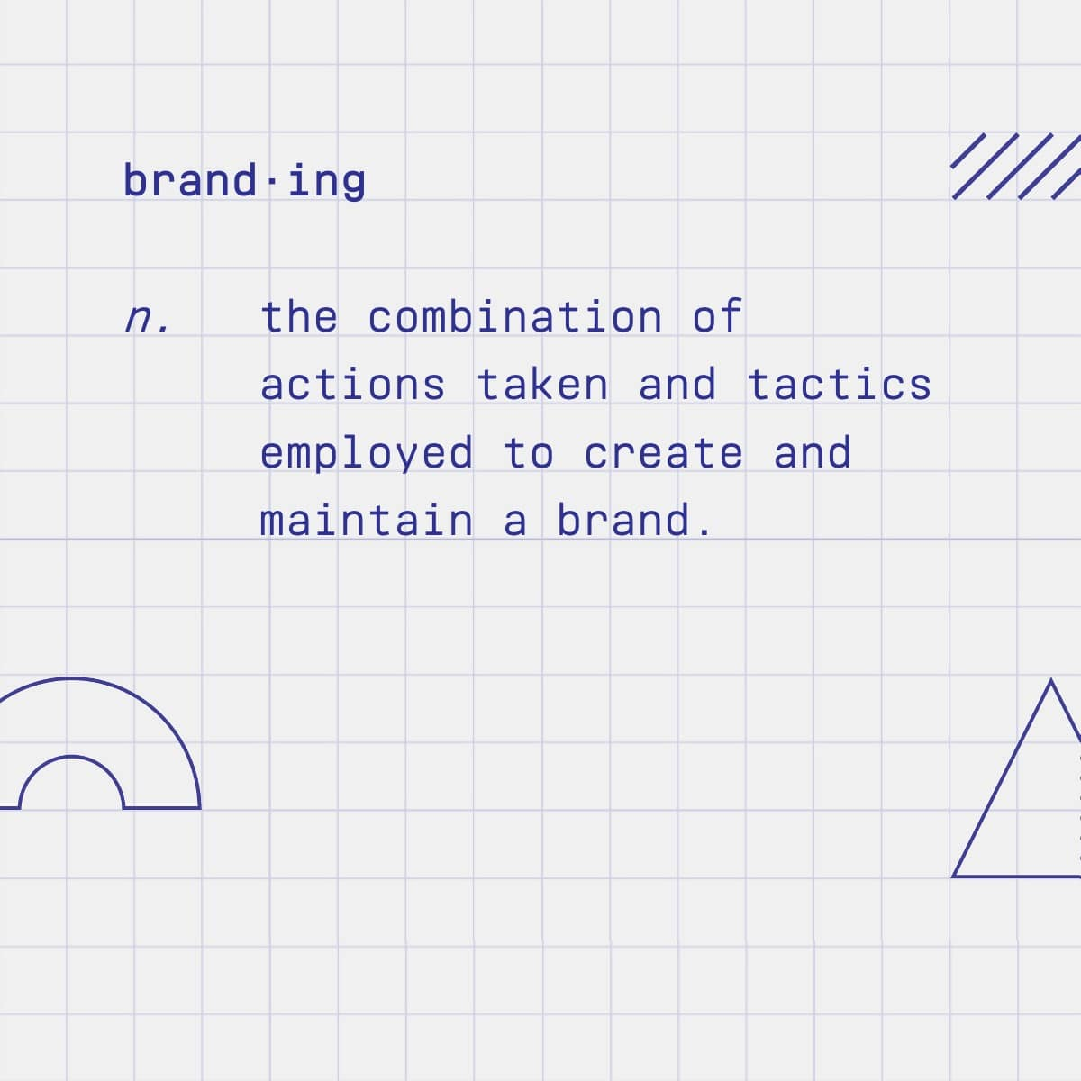 Branding definition on How Brands Are Built